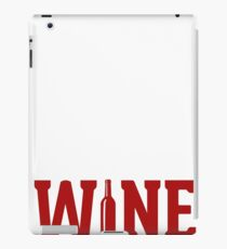 Best Seller: Hit Me Baby One More Wine iPad Case/Skin