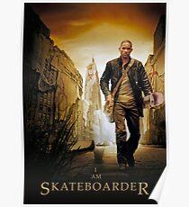 I AM SKATEBOARDER Poster