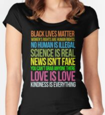 Kindness Is Everything Black Lives Love Is Love Anti Trump Women's Fitted Scoop T-Shirt