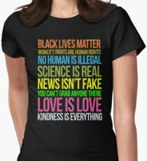 Kindness Is Everything Black Lives Love Is Love Anti Trump Women's Fitted T-Shirt