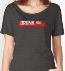Drunk 50% Women's Relaxed Fit T-Shirt