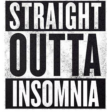 Straight Outta Insomnia - FFXV by OkayDesigns