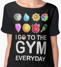 I go to the GYM everyday Women's Chiffon Top