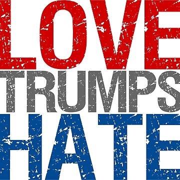 Love Trumps Hate by cursotti