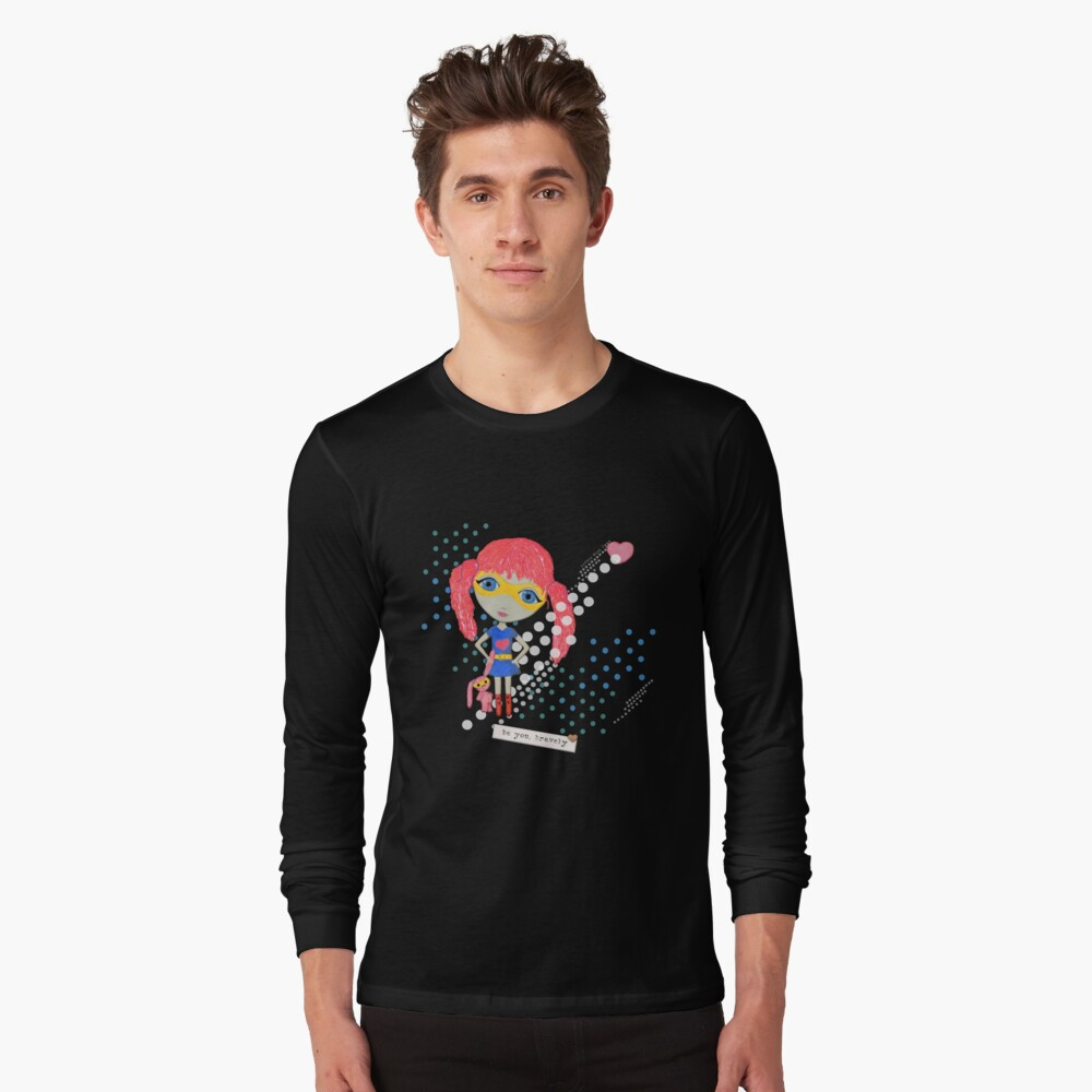 Be Your Own Superhero Long Sleeve T-Shirt