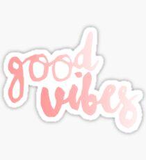 good vibe Sticker
