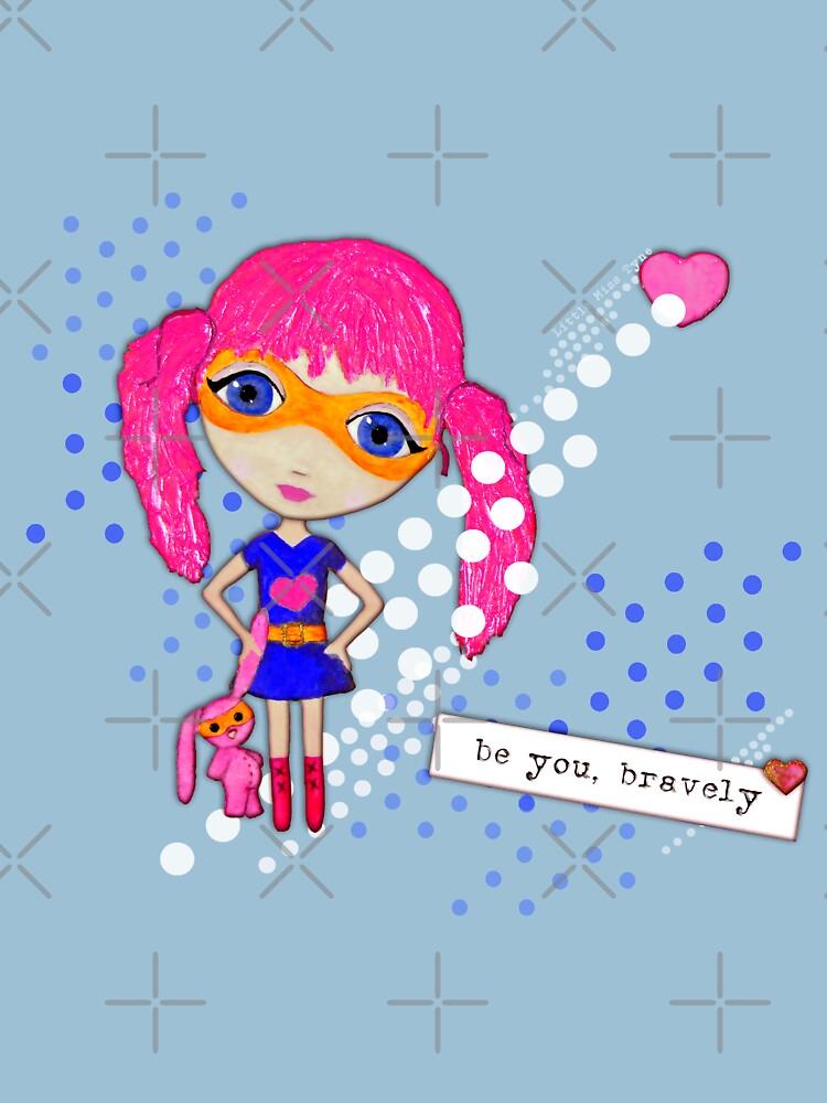Bravely, She Took On The World by LittleMissTyne