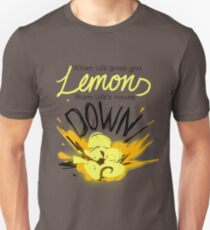When Life Gives You Lemons.. Unisex T-Shirt