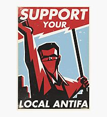 Support Your Local Antifa Photographic Print