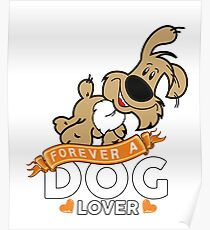 Forever A Dog Lover Poster