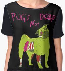 Pug's Not Dead - A Punk Zombie Parody Chiffon Top