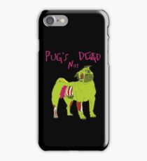Pug's Not Dead - A Punk Zombie Parody iPhone Case/Skin
