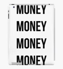 Money Money Money Money iPad Case/Skin