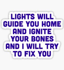Fix You Sticker
