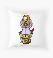 Now, Sing! Throw Pillow
