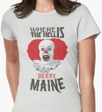 Where the Hell is Derry, Maine? Womens Fitted T-Shirt