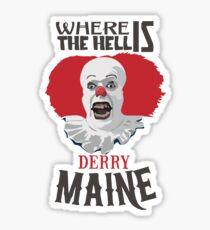 Where the Hell is Derry, Maine? Sticker