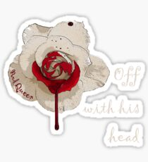 The red queen and the white rose Sticker