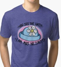 You See The Hat?! Tri-blend T-Shirt
