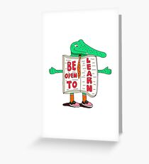 Be Open to Learn Greeting Card