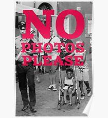 No photos please Poster