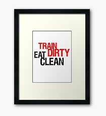 alt risse dreck cool design gewicht gewichtheben hantel gewichte trainieren design eat clean train dirty text logo  Framed Print