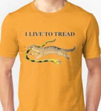 I LIVE TO TREAD- MONGOOSE T-Shirt