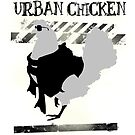 Urban Chicken by CatAstrophe