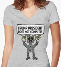Malfunctioning Anti-Trump Robot  Women's Fitted V-Neck T-Shirt