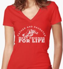 Father and Daughter Best Friends For Life Women's Fitted V-Neck T-Shirt