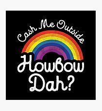 how bow dah 2 Photographic Print