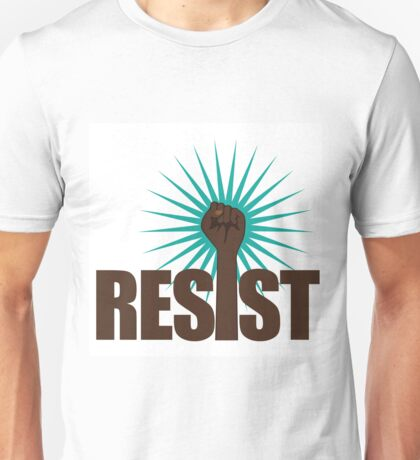 Resist poster design with type and raised fist for women's march, science march, education march, anti-Trump resistance Unisex T-Shirt