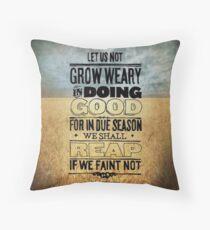 Galatians 6:9 Bible Verse Throw Pillow