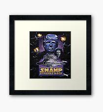 The Swamp Strikes Back! Framed Print