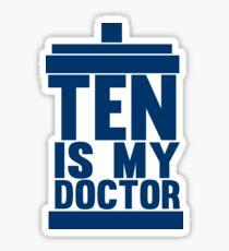 Is Ten your Doctor? Sticker