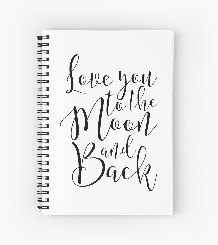 Cuadernos de espiral «te amo a la luna y a la vuelta, decoración de ...
