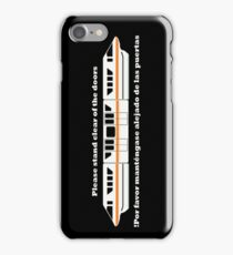Monorail Safety Message - Please Stand Clear of the Doors (Bilingual!) iPhone Case/Skin