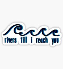 """Rivers and Roads"" Lyrics Sticker"