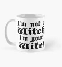 The Princess Bride - I'm Not A Witch I'm Your Wife! Mug