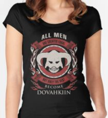 ONLY THE BEST BECOME DOVAHKIIN Women's Fitted Scoop T-Shirt
