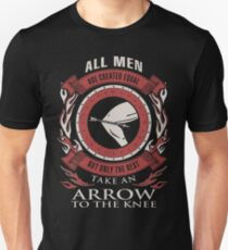 ONLY THE BEST TAKE AN ARROW TO THE KNEE Unisex T-Shirt