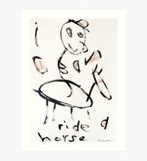 I Can Ride a Horse Art Print