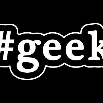 Geek - Hashtag - Blanco y negro de graphix