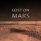 Lost on Planet Mars by Jim Plaxco