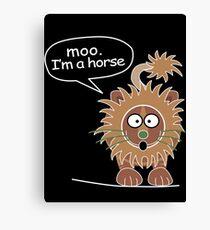 Moo. I'm a horse Canvas Print