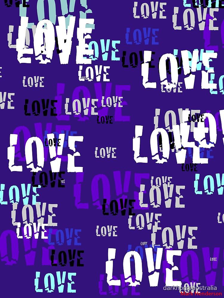 Love...Love...Love by darkhorseaustralia