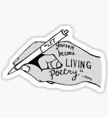 living poetry Sticker