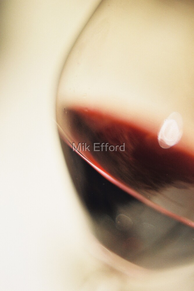 Red Wine Bliss by Mik Efford