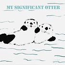 My Significant Otter by Trish Loader