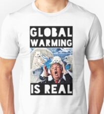 GLOBAL WARMING IS REAL Unisex T-Shirt
